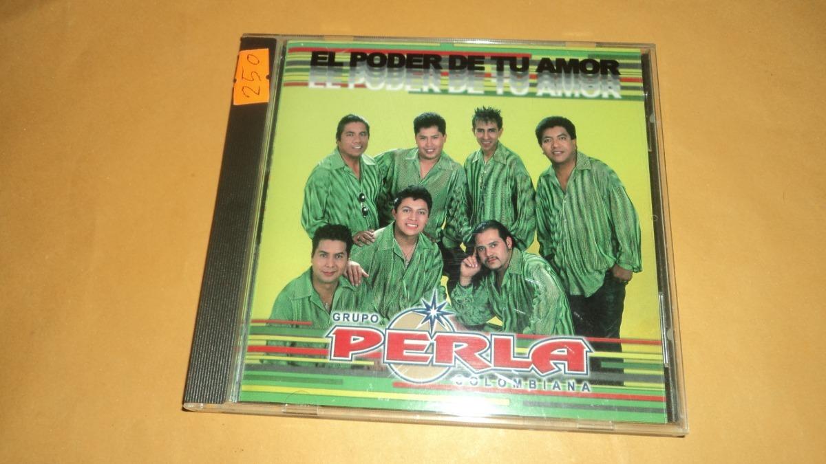 ofrecer descuentos Precio reducido venta en línea Cd Grupo Perla Colombiana Album El Poder De Tu Amor - $ 250.00