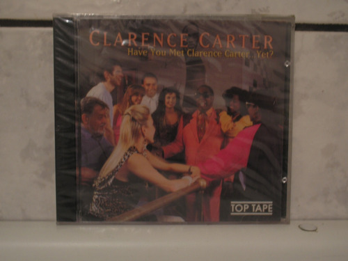 cd have you met clarence carter yet