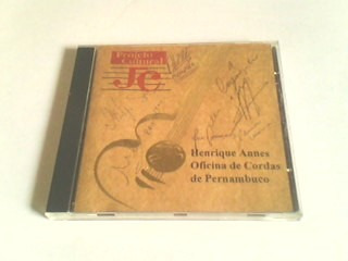 cd henrique annes -oficina de cordas de pernambuco (raro)