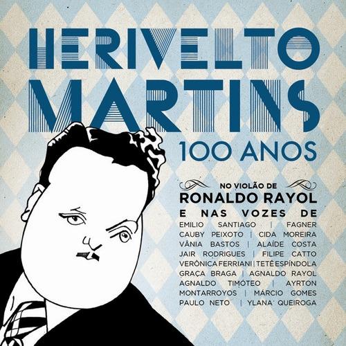cd herivelto martins - 100 anos  (2012) novo original