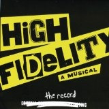 cd high fidelity (2006 original broadway cast) by tom kitt,