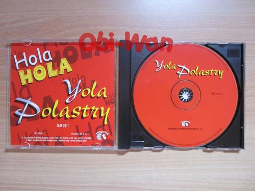 cd hola yola - yola polastry - nubeluz almendra yuly karina
