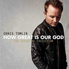cd how great is our god chris tomlin
