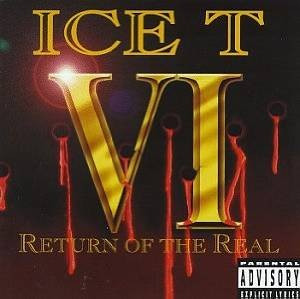 cd ice-t  ice t vi: return of the real