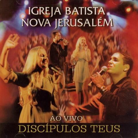 cd ig. batista nova jerusalém - discípulos teus lacrado raro