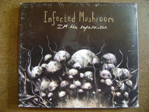 cd infected mushroom i'm the supervisor