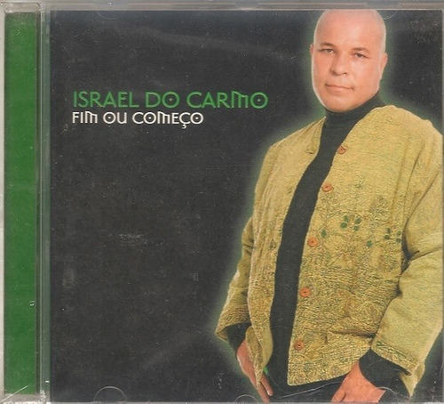 cd israel do carmo - fim ou comeco
