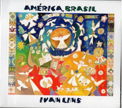cd - ivan lins - américa , brasil - digypack e lacrado