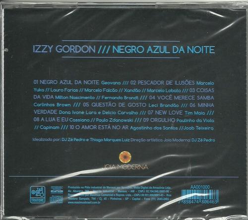 cd izzy gordon - 2011 - negro azul da noite - novo e lacrado