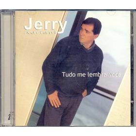 Cd Jerry Adriani - Tudo Me Lembra Você - 2000