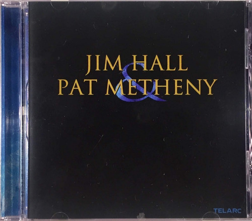 cd jim hall & pat metheny - importado telarc 24 bit lacrado
