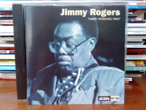 cd jimmy rogers - hard working man