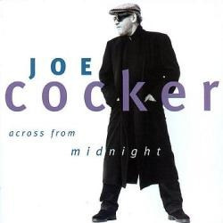 cd joe cocker - across from midnight