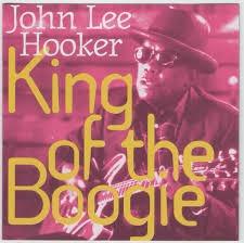 cd  john lee hooker king of the boogie - good rockin mama