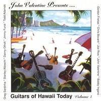 cd john valentine presentguitars of hawaii today volume 1