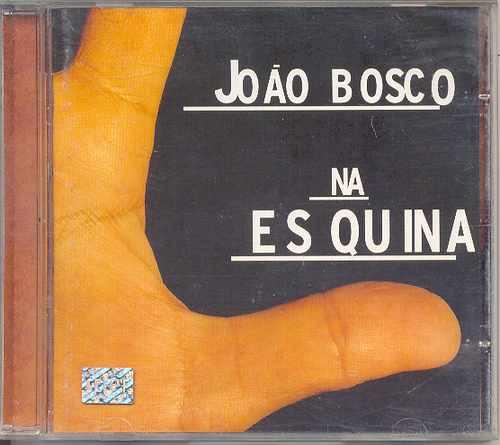 cd joão bosco - na esquina - 2000