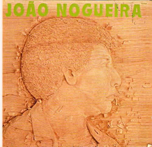 cd joão nogueira - pelas terras do pau-brasil - novo lacrado