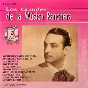 Exitos La Negrete Cd Ranchera Grandes De 20 Jorge Los Musica PkOZiuTX