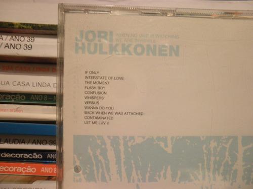 cd jori hulkkonen when no one is watching we are invisible