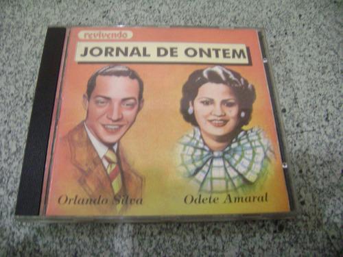 cd - jornal de ontem orlando silva e odete amaral