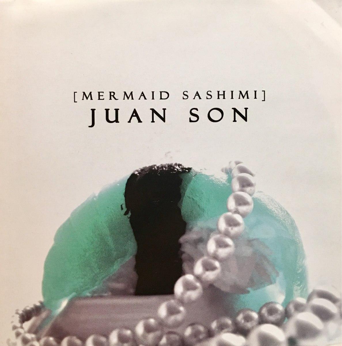 juan son mermaid sashimi