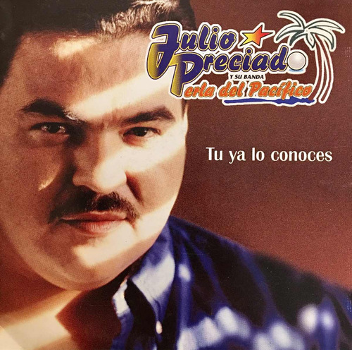 cd julio preciado tu ya lo conoces