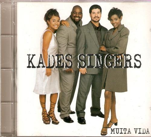 cd kades singers - muita vida - novo lacrado***