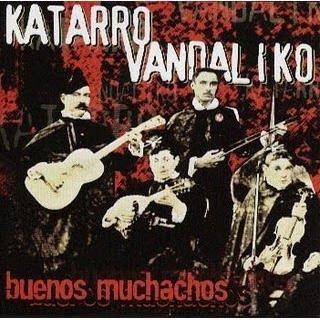 cd katarro vandaliko - buenos muchachos (2012)