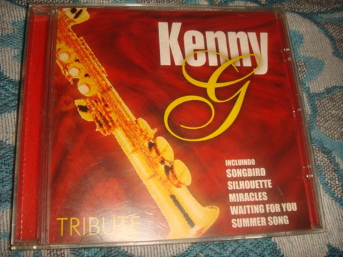 cd kenny g / tribute