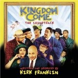 cd kingdom come by original soundtrack and kirk franklin (20