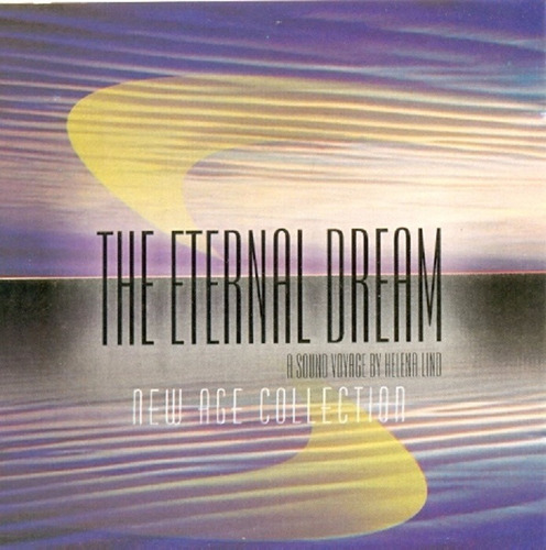 cd lacrado the eternal dream by helena lind new age collecti