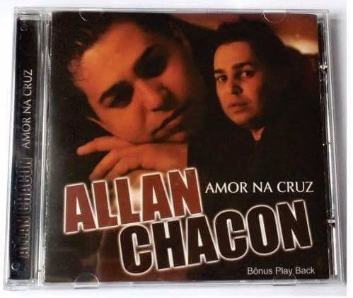 cd lançamento  allan chacon amor na cruz bônus play back