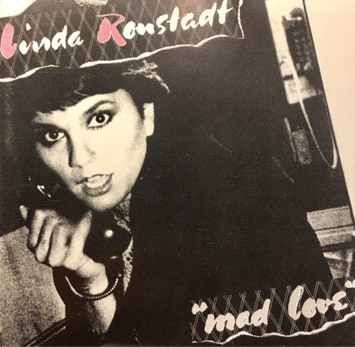 cd linda ronstadt mad love made in germany