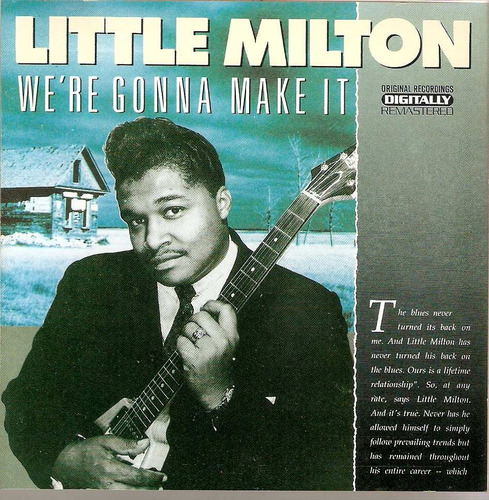 cd little milton - we' re gonna make it - novo***