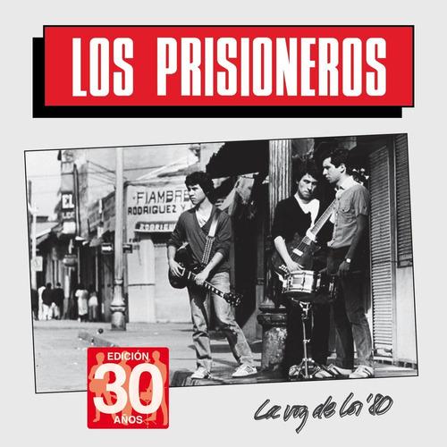 cd los prisioneros ( la voz de los 80 -edicion 30 años)nuevo