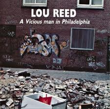 cd lou reed a vicious man in philadelphia