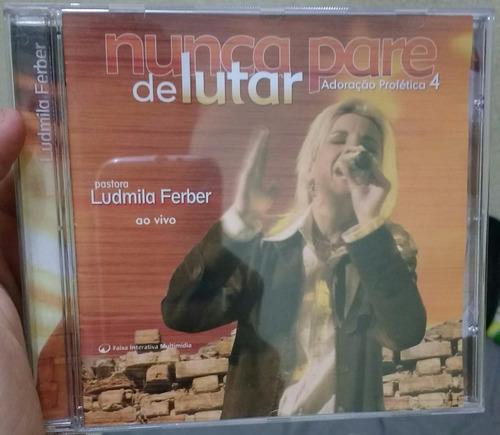 cd ludmila ferber - adoração profética 4 nunca pare de lutar