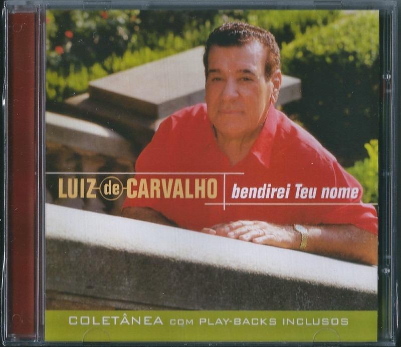 Cd Luiz De Carvalho Bendirei Teu Nome Bônus Pb .biblos - R$ 22,99 ...