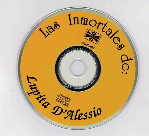 cd lupita d´alessio las inmortales