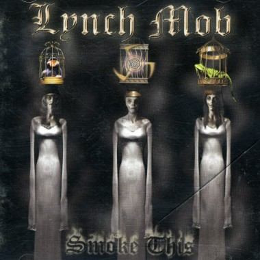 cd lynch mob - smoke this