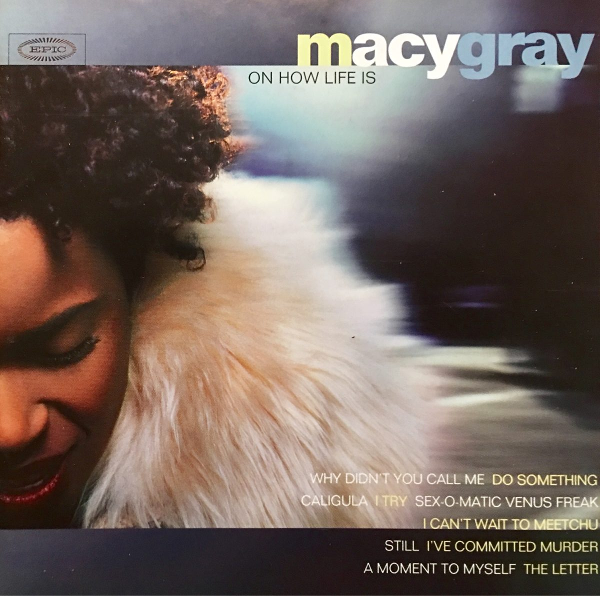 Cd Macy Gray On How Life Is