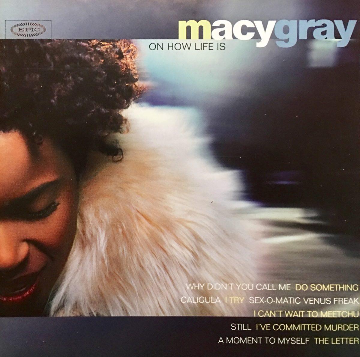 Cd Macy Gray On How Life Is
