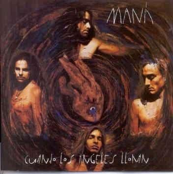 cd - maná - cuando los angeles lloran