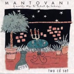 cd mantovani - a lovely way to spend an evening (2 cd)