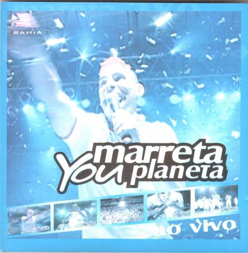 cd marreta you planeta ao vivo original + frete grátis