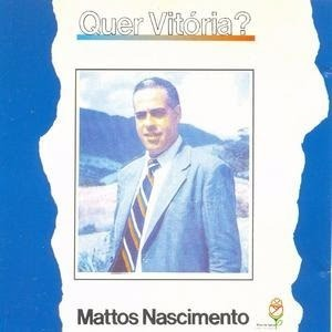 Mattos Nascimento - Quer Vit�ria? 1991
