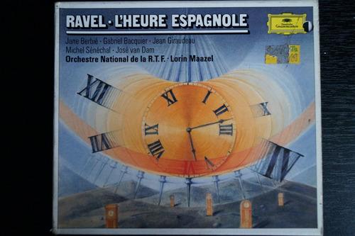 cd maurice ravel - l'heure espagnole (1875 - 1937)