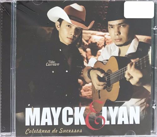 cd mayck e lyan - coletânea de sucessos (original e lacrado)