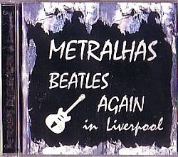 cd metralhas beatles again - in liverpool (usado/otimo)