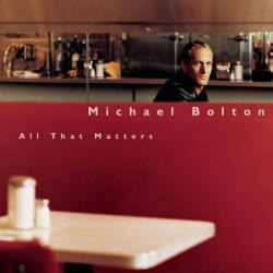 cd michael bolton - all that matters